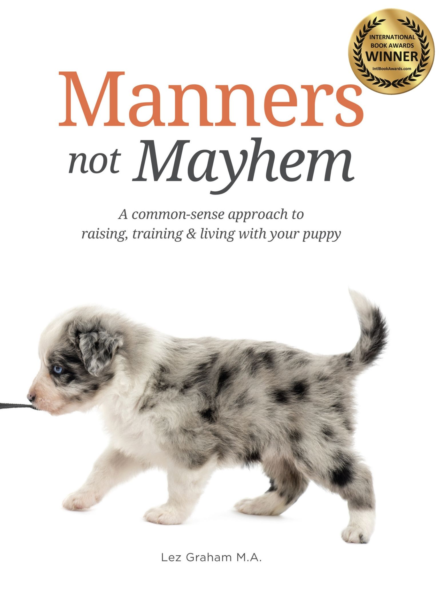 Manners Not Mayhem